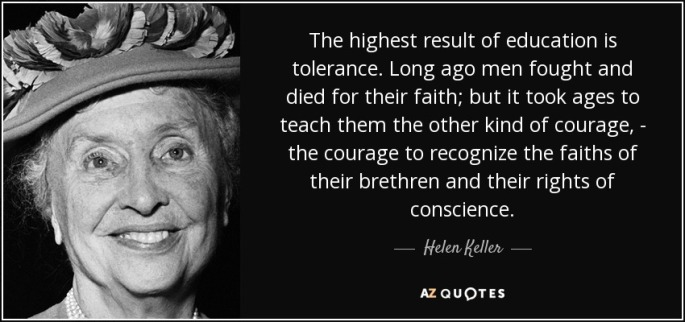 quote-the-highest-result-of-education-is-tolerance-long-ago-men-fought-and-died-for-their-helen-keller-74-26-42